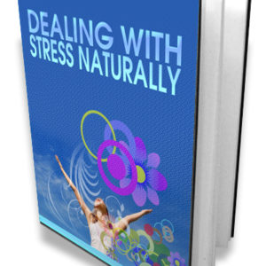 Stress, Naturally